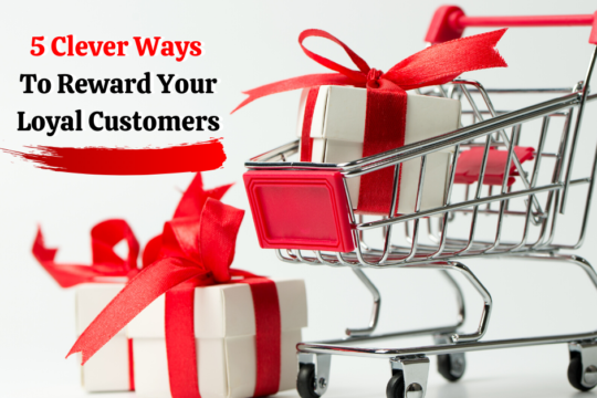 how to reward loyal customers with rewards