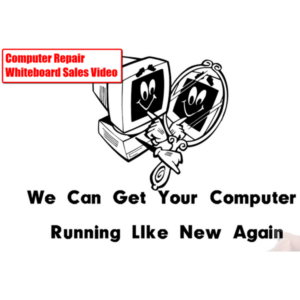 Computer Repair Whiteboard Sales Video