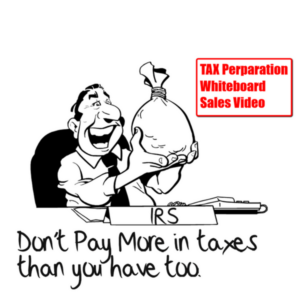 Tax Preparation Whiteboard Sales Video