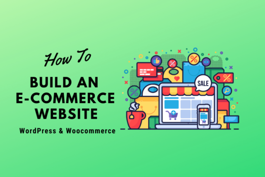 how to build an e-commerce website with wordpress and woocommerce