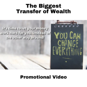 Transfer of Wealth Video