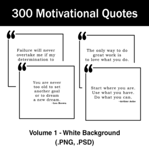 300 motivational quotes with white background