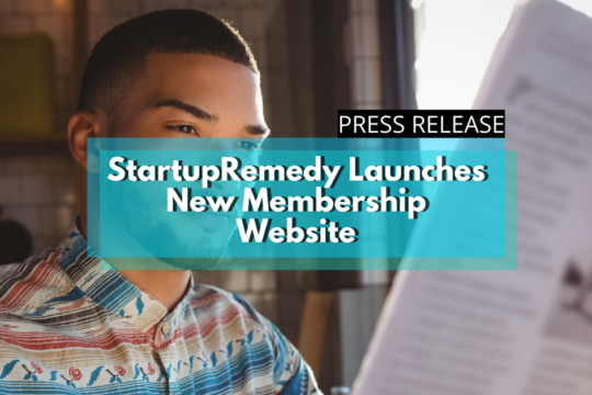 Startup Remedy New Membership Website Press Release